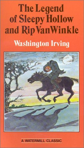 The Legend of Sleepy Hollow: And, Rip Van Winkle: Washington Irving