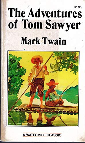 The Adventures of Tom Sawyer (Watermill Classic)