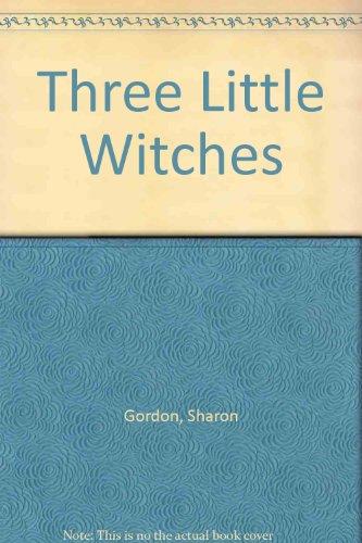 Three Little Witches: Gordon, Sharon