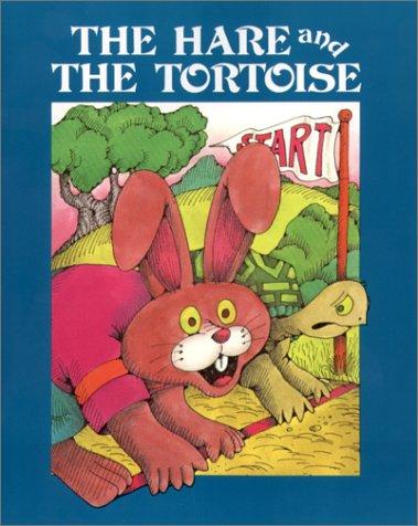 The Hare and the Tortoise (Fairy Tale Classics) (9780893754693) by Aesop; Arthur Friedman