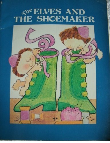 9780893754730: The Elves and the Shoemaker