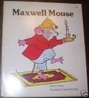 Maxwell Mouse (Giant First Start Reader): Sharon Gordon; Amye Rosenberg