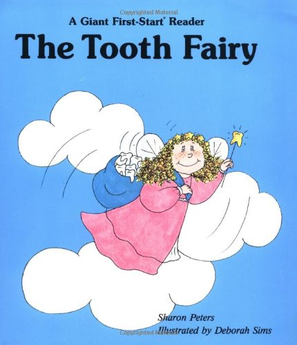 Tooth Fairy - Pbk (Giant First-Start Reader) (0893755206) by Peters, Ralph