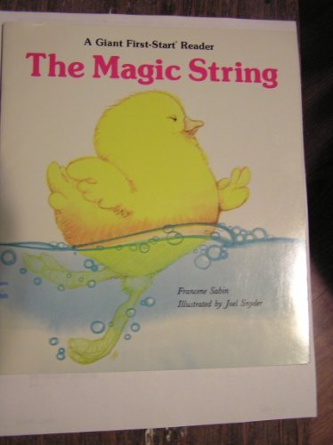 9780893755485: The Magic String (Giant First Start Reader)