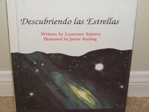 Discovering the Stars: Laurence Santrey, James Watling (Illustrator)