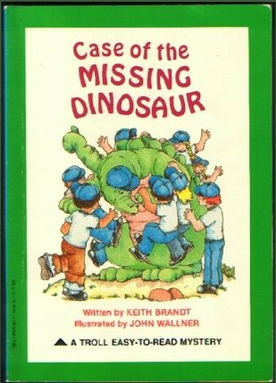 9780893755874: Case of the Missing Dinosaur (A Troll Easy-To-Read Mystery)