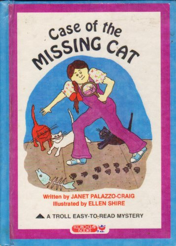 Case of the Missing Cat (Troll Easy-to: Palazzo-Craig, Janet
