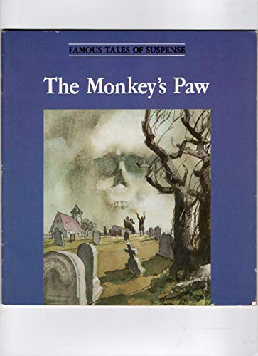 The Monkey's Paw (Famous Tales of Suspense): Richardson, I. M.;