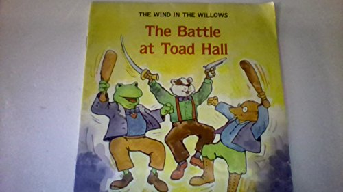 9780893756437: The Battle at Toad Hill (Kenneth Grahame's the Wind in the Willows)