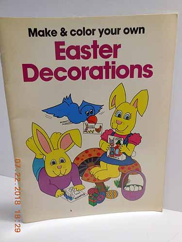 Make and Color Your Own Easter Decorations: Osborne, Jill E.
