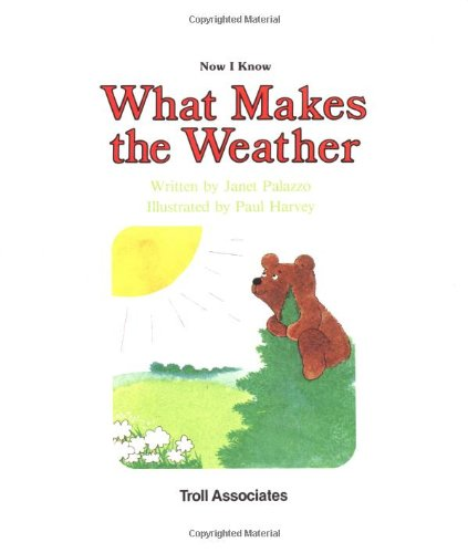 9780893756550: What Makes The Weather - Pbk (Nik) (Now I Know)