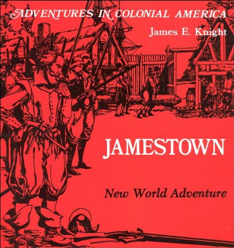 9780893757250: Jamestown, New World Adventure (Adventures in Colonial America)