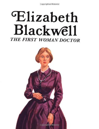 9780893757571: Elizabeth Blackwell: The First Woman Doctor