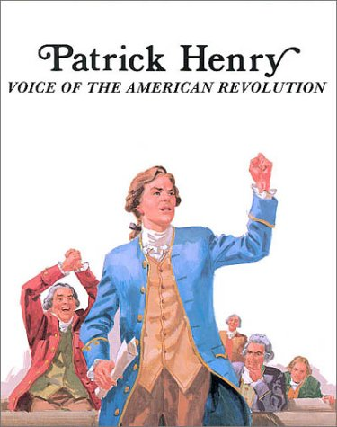 Patrick Henry Voice of the American Revolution (0893757659) by Sabin