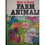 How to Draw Farm Animals: Soloff-Levy, Barbara