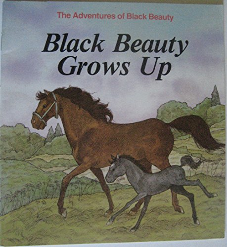 9780893758110: Black Beauty Grows Up (Anna Sewell's the Adventures of Black Beauty, 1)