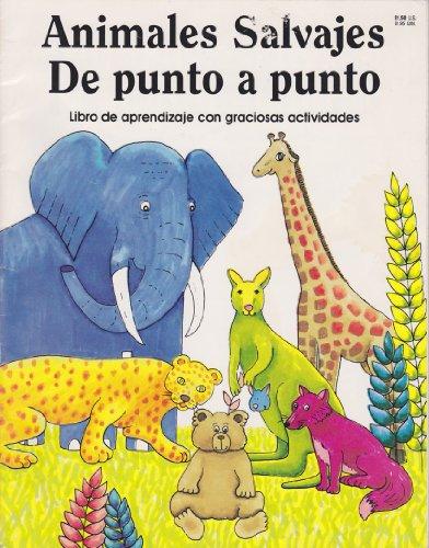Wild Animals Dot-to-Dot: Fun-to-Learn Activity Book: Jill E. Osborne