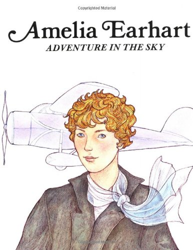 9780893758400: Amelia Earhart: Adventure in the Sky
