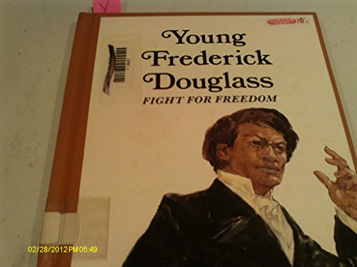 Young Frederick Douglass: Fight for Freedom: Laurence Santrey