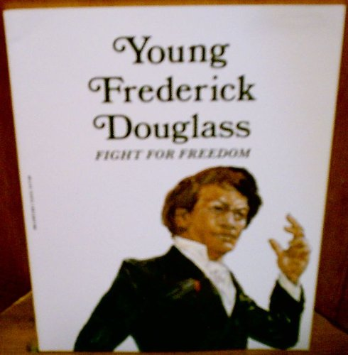 9780893758585: Young Frederick Douglass: Fight for Freedom