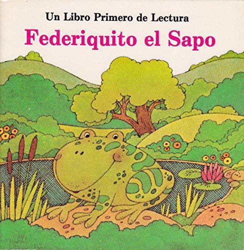 9780893759544: Federiquito el Sapo