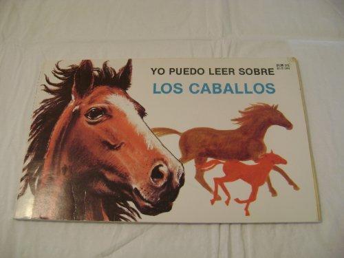 9780893759629: Yo Puedo Leer Sobre Los Caballos (I Can Read About Horses)