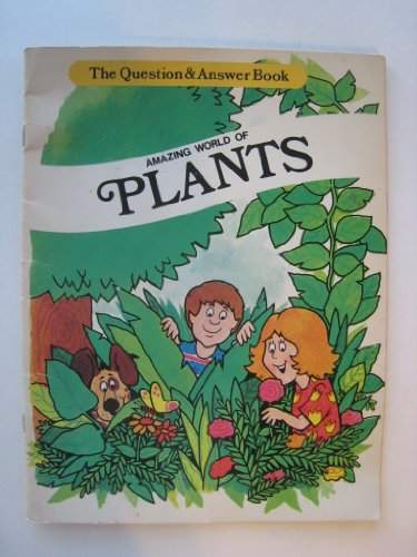 9780893759681: Amazing World of Plants: Question and Answer Book (The Question & Answer Book)
