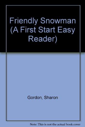 9780893759865: Friendly Snowman (A First Start Easy Reader)
