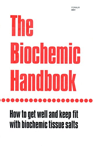9780893780517: The Biochemic Handbook: How to Get Well and Keep Fit With Biochemic Tissue Salts