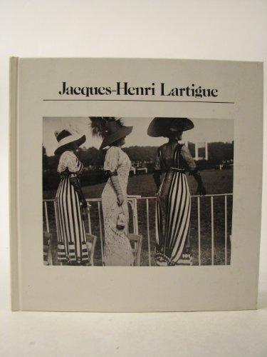 9780893810016: Jacques-Henri Lartigue: Photographs (Aperture History of Photography Series; 5)