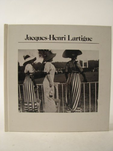 9780893810016: Jacques-Henri Lartigue: Photographs (Aperture History of Photography Series; 5)