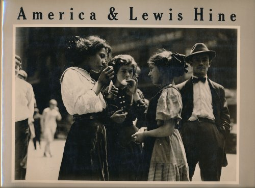 9780893810085: America & Lewis Hine: Photographs 1904-1940 : Exhibition