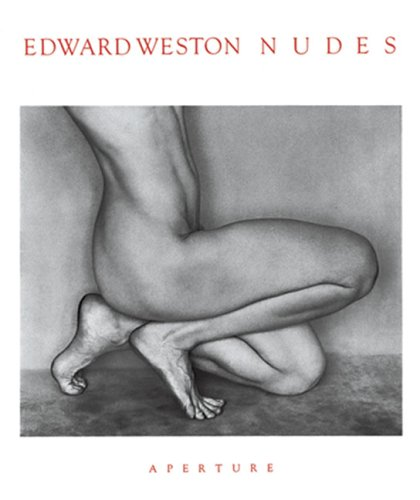 9780893810207: WESTON EDWARD: NUDES (Hb) [O/P]