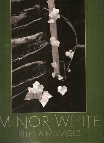 9780893810221: Minor White: Rites and Passages