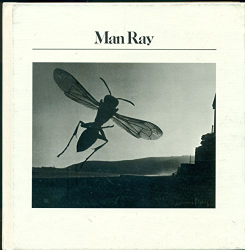 9780893810481: Man Ray (The Aperture history of photography series)