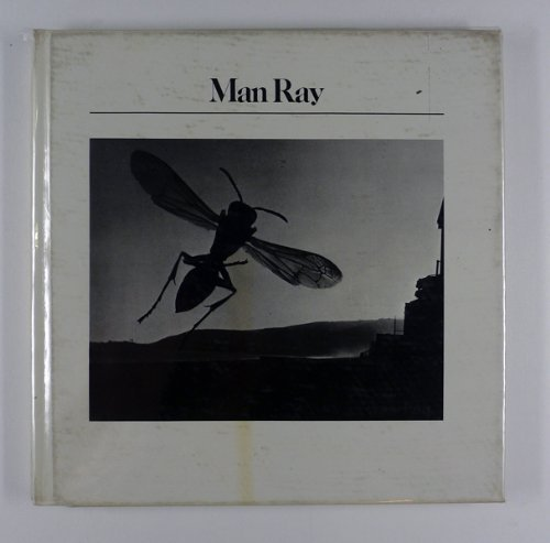 9780893810481: Man Ray (The Aperture history of photography series ; 15)