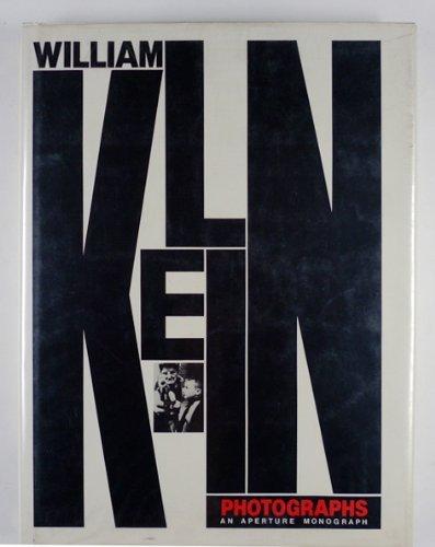 9780893810498: William Klein Photographs: An Aperture Monograph