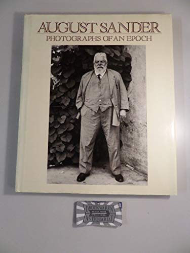 9780893810580: August Sander: Photographs of an Epoch 1904-1959