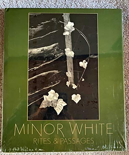 9780893810696: Minor White Rites Pa: Rites and Passages