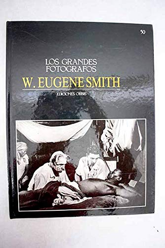 9780893810726: W Eugene Smith