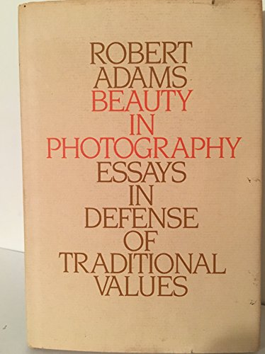 9780893810801: Beauty in photography: Essays in defense of traditional values