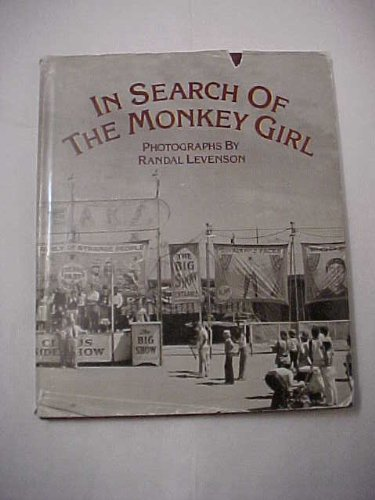 In Search of the Monkey Girl: Gray, Spalding; Levenson, Randall