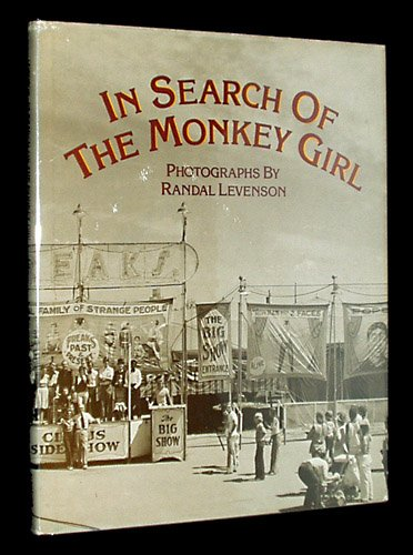 In Search of the Monkey Girl: Gray, Spalding; Levenson,