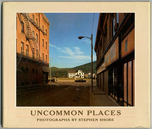 9780893811013: Uncommon Places (A new images book)
