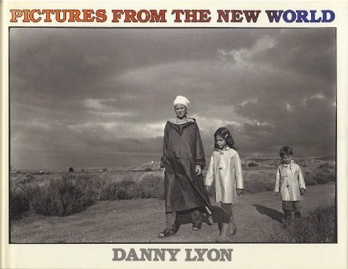 Pictures from the New World .: Lyon, Danny:
