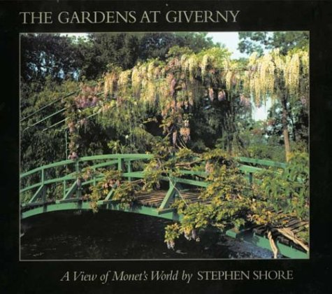 The Gardens at Giverny: A View of: Gerald Van Der