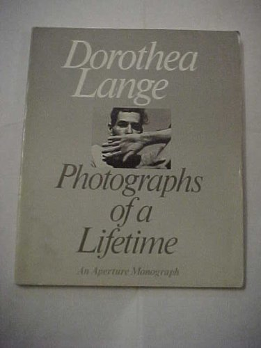 9780893811396: Dorothea Lange: Photographs of a Lifetime