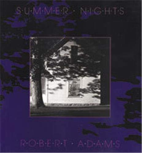 Robert Adams: Summer Nights (New Images Book): Robert Adams