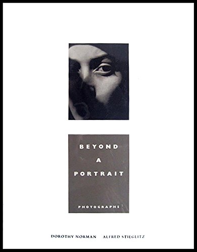 Beyond a Portrait: Photographs
