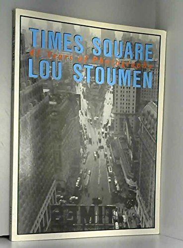 9780893811655: Times Square 45 Years of Photography